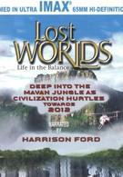 Затерянные миры. Жизнь в балансе (2001)