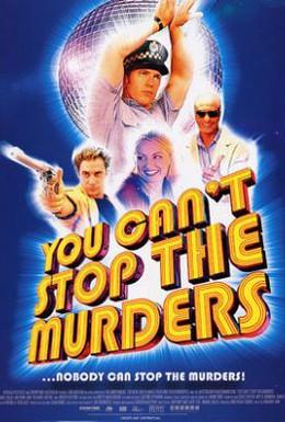 Постер фильма Ты не сможешь остановить убийцу (2003)