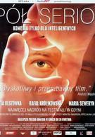 Полушутя (2000)