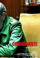 Команданте (2003)