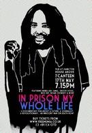 Всю свою жизнь в тюрьме (2007)