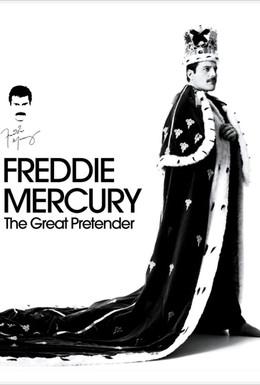 Постер фильма Фредди Меркьюри. Великий притворщик (2012)