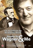 Вагнер и я (2010)