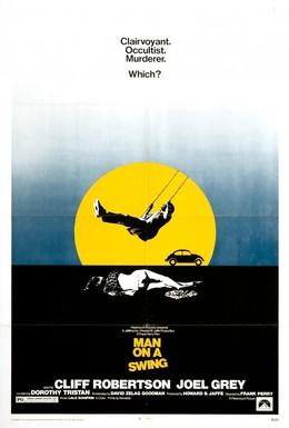 Постер фильма Человек на качелях (1974)