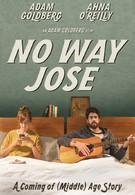 Ни за что, Хосе (2015)