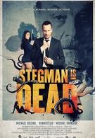 Стегман мертв (2017)