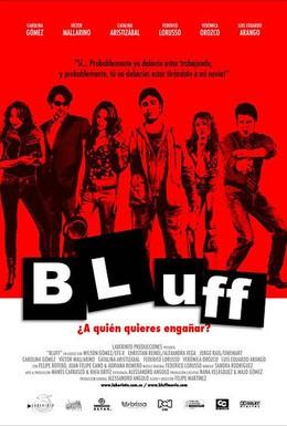 Постер фильма Блеф (2007)