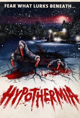 Постер фильма Гипотермия (2010)