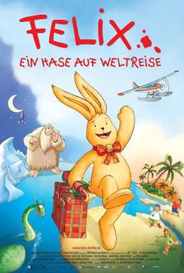 Постер фильма Путешествия Феликса (2005)
