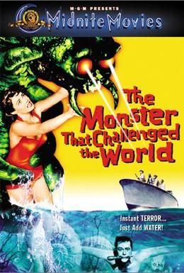 Постер фильма Монстр, который бросил вызов миру (1957)