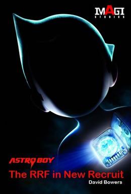 Постер фильма Астробой: Новый рекрут РРФ (2010)