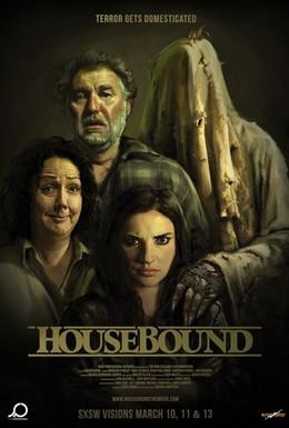 Постер фильма Привязанные к дому (2014)