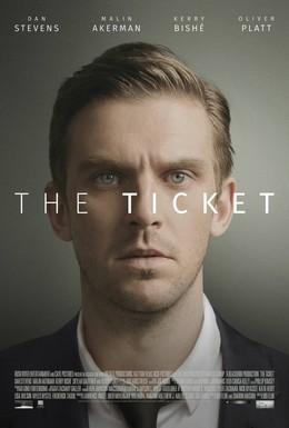 Постер фильма Билет (2016)