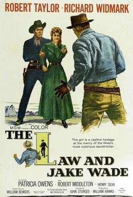Постер фильма Закон и Джейк Уэйд (1958)