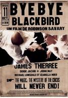 Прощай, черный дрозд (2005)