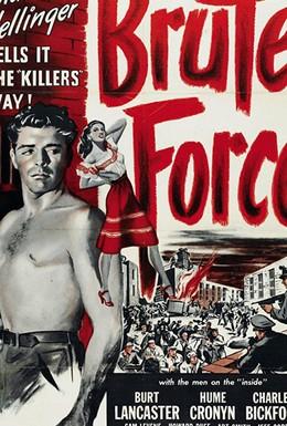 Постер фильма Грубая сила (1947)