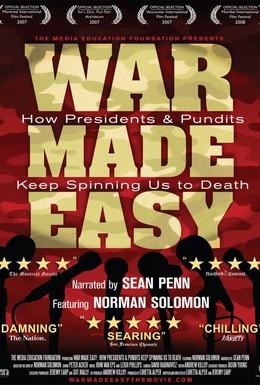 Постер фильма Войну устроили легко: Как президенты и ученые держат нас на удочке до самой смерти (2007)