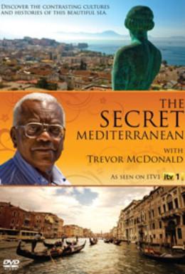 Постер фильма Скрытое Средиземноморье с Тревором Макдональдом  (2009)