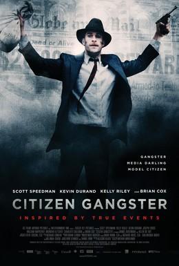 Постер фильма Гражданин гангстер (2011)