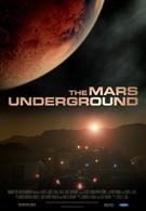 Марс: Подполье (2007)