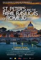 Собор Святого Петра и Великая базилика в 3D (2016)
