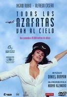 Все стюардессы попадают на небеса (2002)