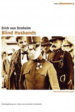 Постер фильма Слепые мужья (1919)
