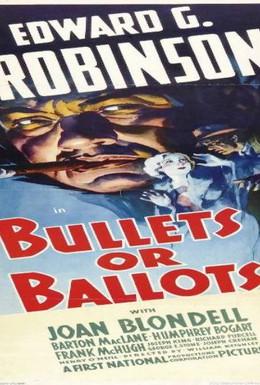 Постер фильма Пулями или голосами (1936)