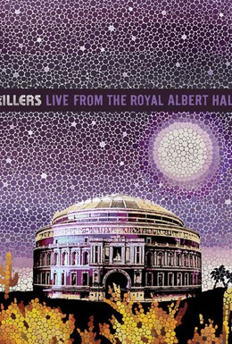 Постер фильма The Killers: Live from the Royal Albert Hall (2009)