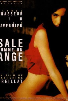 Постер фильма Грязная, как ангел (1991)
