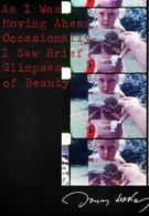 Двигаясь вперед, иногда я видел краткие проблески красоты (2000)