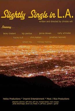 Постер фильма Слегка одинокий в Л.А (2013)