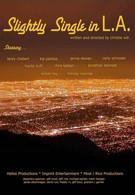 Слегка одинокий в Л.А (2013)