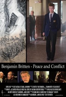 Постер фильма Бенджамин Бриттен: Мир и конфликт (2013)