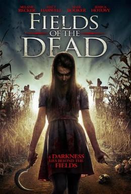 Постер фильма Поля живых мертвецов (2014)