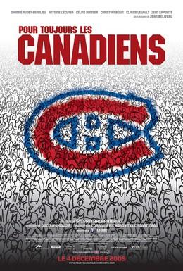 Постер фильма Канадиенс навсегда! (2009)