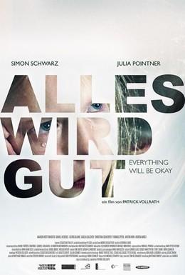 Постер фильма Всё будет хорошо (2015)