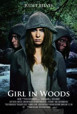 Постер фильма Девушка в лесу (2016)