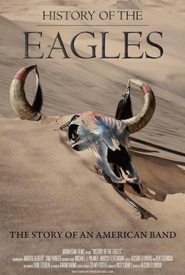 Постер фильма История Eagles (2013)