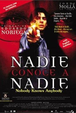 Постер фильма Никто никого не знает (1999)