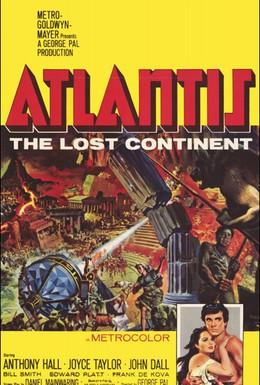 Постер фильма Атлантида, погибший континент (1961)