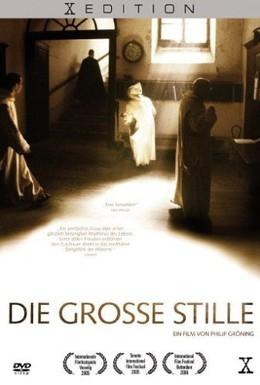 Постер фильма Великое безмолвие (2005)