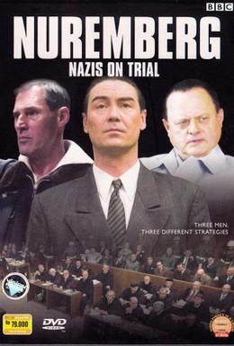 Постер фильма Нюрнбергский процесс: Нацистские преступники на скамье подсудимых (2006)