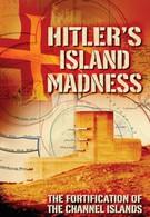 Островное помешательство Гитлера (2012)