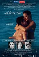 И наконец – море (2005)