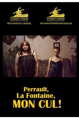 Постер фильма Перро и Лафонтен, идите в жопу! (2015)
