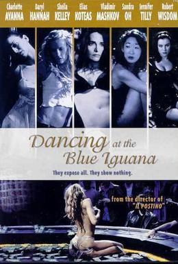 Постер фильма Танцы в 'Голубой Игуане' (2000)