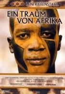Лени Рифеншталь – Мечта об Африке (2003)