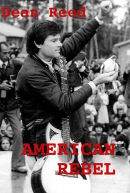 Постер фильма Американский бунтарь: История Дина Рида (1985)