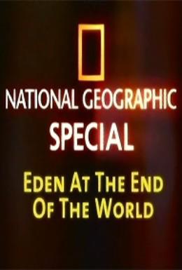 Постер фильма National Geographic: Рай на краю земли (2008)